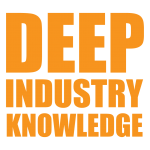 We have deep industry knowledge