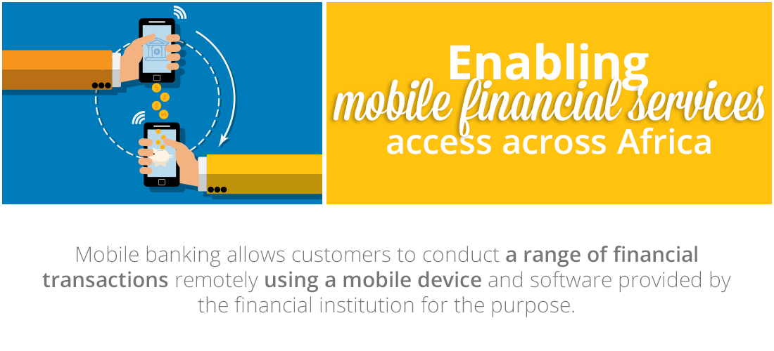 Case Study: Implementing an operational platform to enable mobile financial services access across Africa