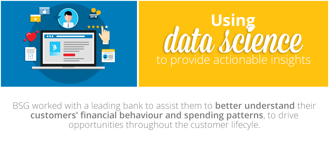 Case Study: Using data science to provide actionable insights for the financial behaviour of bank customers