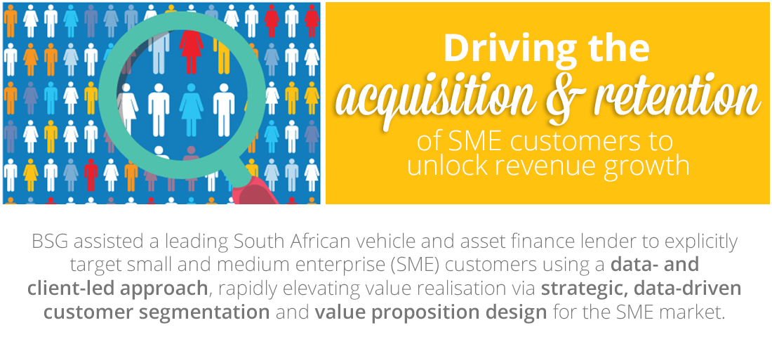 Case Study: Driving the acquisition and retention of SME customers to unlock revenue growth