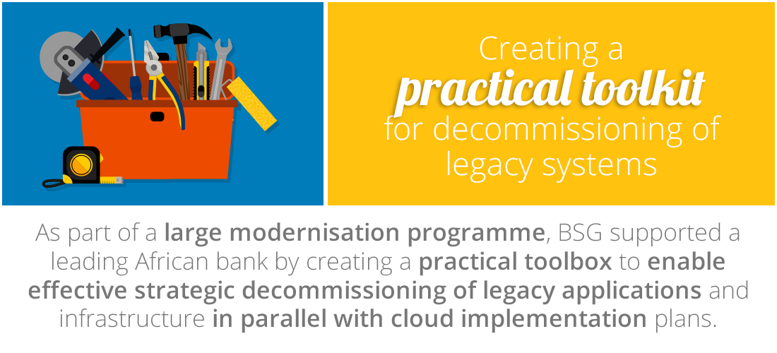 Case Study: A practical toolbox for decommissioning legacy systems